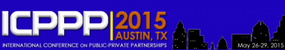 International Conference on Public-Private Partnerships coming to Austin in May